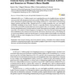 Exercise Early and Often- Effects of Physical Activity And Exercise On Women's Bone Health