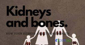 how do kidneys affect the bones